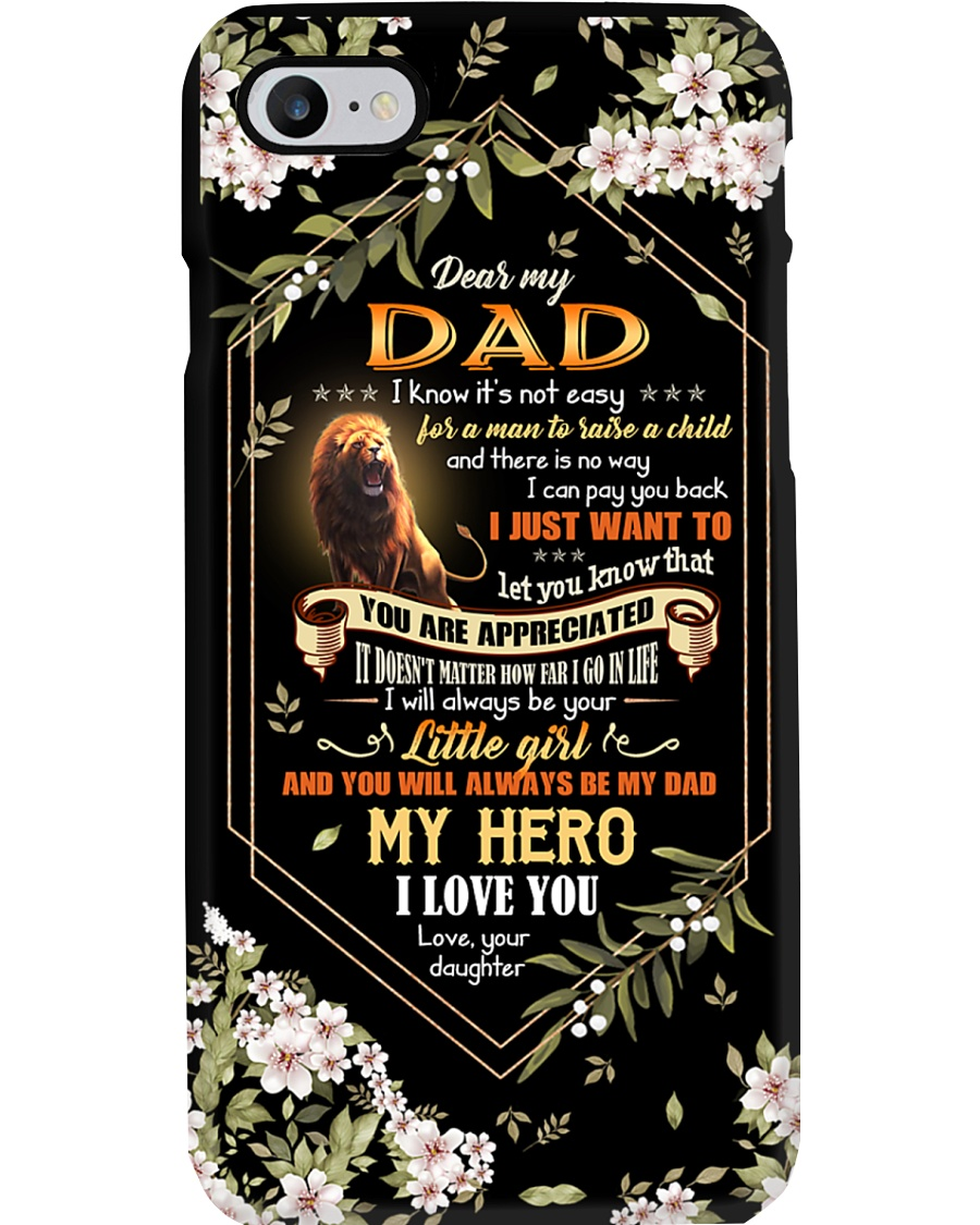 TO MY DAD - LION - YOU ARE APPRECIATED Phone Case