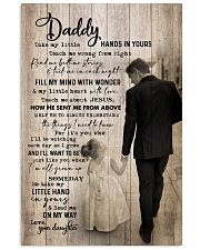 TO MY DAD - TAKE MY LITTLE HANDS IN YOURS 16x24 Poster front