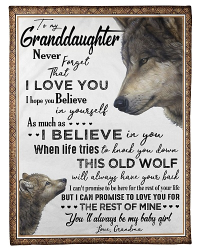 BLANKET - TO MY GRANDDAUGHTER - WOLF - NEVER