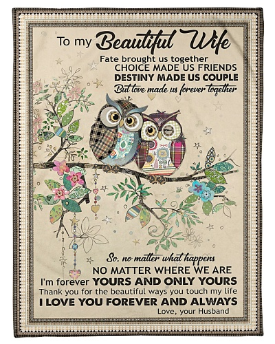 TO MY WIFE - OWL - LOVE MADE US FOREVER TOGETHER