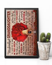 To Granddaughter - You Are The Most Special Rose 16x24 Poster lifestyle-poster-8