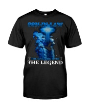 SON-IN-LAW - GOD - THE MAN THE MYTH THE LEGEND Classic T-Shirt front