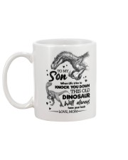 TO MY SON - DINO - WHEN LIFE TRIES TO KNOCK YOU Mug back