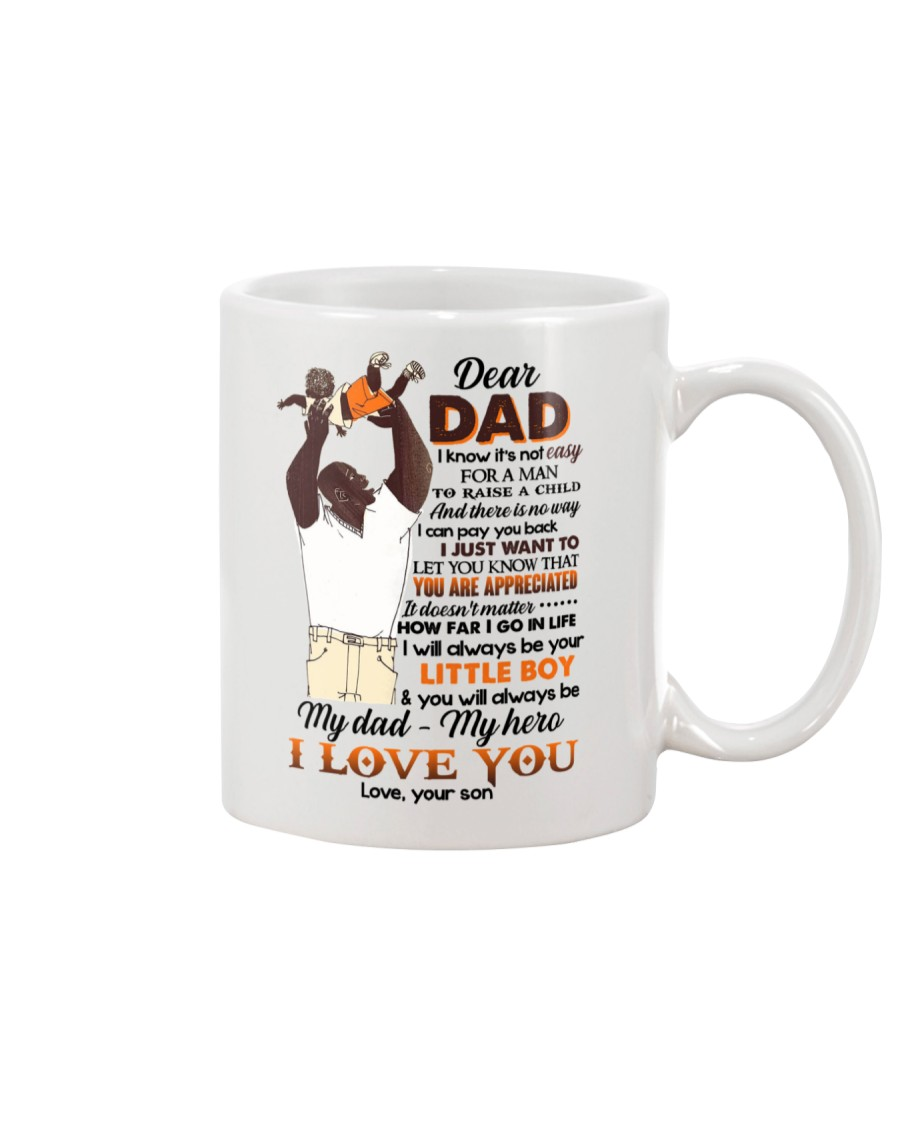 DEAR DAD - FATHER'S GIFT - YOU ARE APPRECIATED Mug