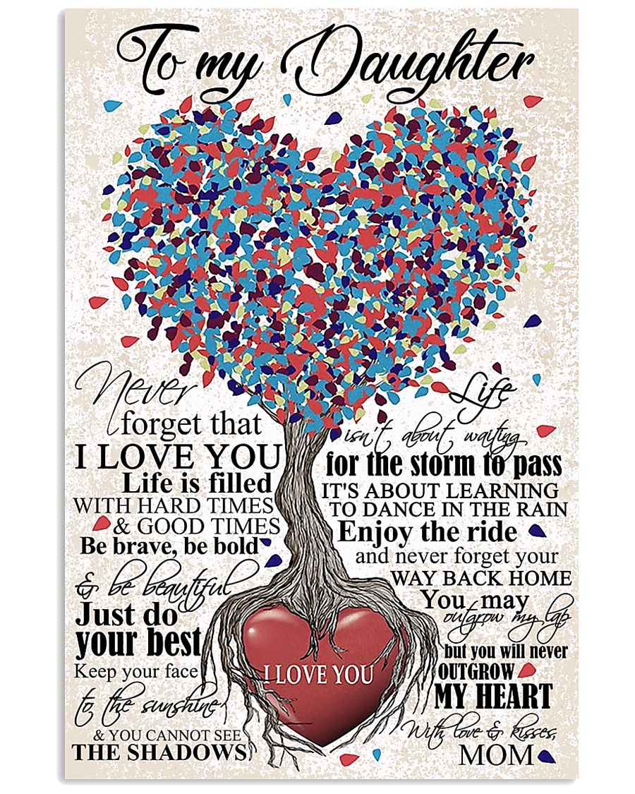TO DAUGHTER - HEART - OUTGROW 16x24 Poster
