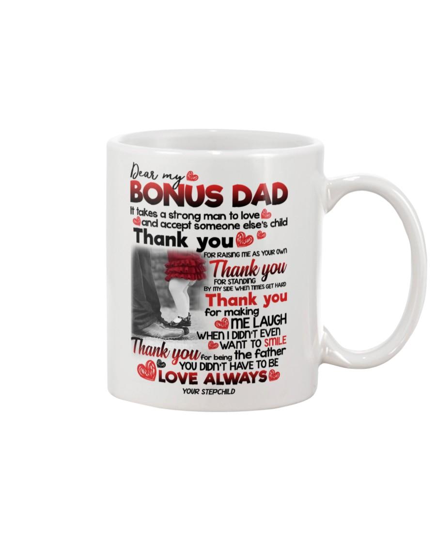 STEPCHILD TO BONUS DAD Mug