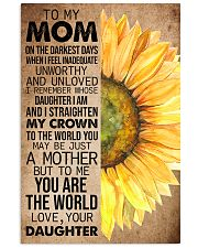 TO MY MOM - SUNFLOWER - YOU ARE THE WORLD 16x24 Poster front