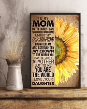 TO MY MOM - SUNFLOWER - YOU ARE THE WORLD 16x24 Poster lifestyle-poster-3