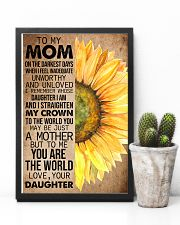 TO MY MOM - SUNFLOWER - YOU ARE THE WORLD 16x24 Poster lifestyle-poster-8