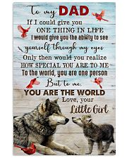 TO MY DAD - WOLF - IF I COULD YOU GIVE YOU 16x24 Poster front
