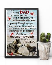 TO MY DAD - WOLF - IF I COULD YOU GIVE YOU 16x24 Poster lifestyle-poster-8