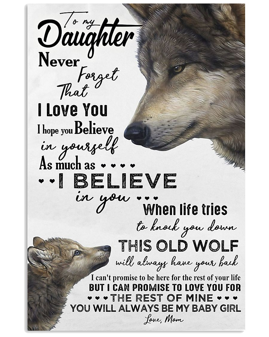 TO MY DAUGHTER - WOLF - NEVER FORGET 16x24 Poster