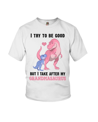 I try to be good but I take after my grandmasaurus