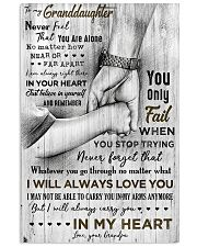 Grandpa to Granddaughter - Never Feel That You  16x24 Poster front