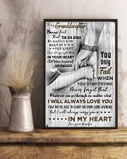 Grandpa to Granddaughter - Never Feel That You  16x24 Poster lifestyle-poster-3