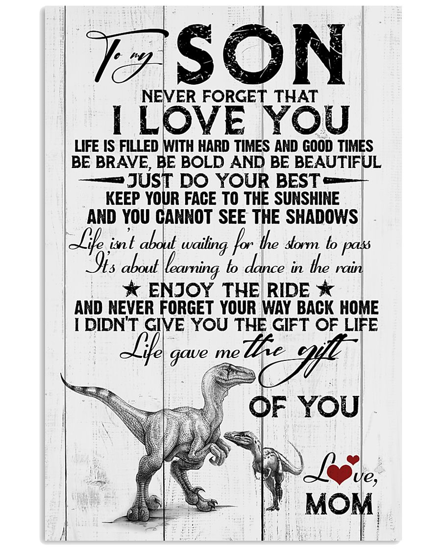 POSTER - TO MY SON - DINO - NEVER FORGET THAT 16x24 Poster