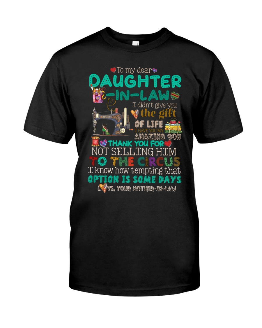 TO MY DAUGHTER-IN-LAW - SEWING - CIRCUS Classic T-Shirt