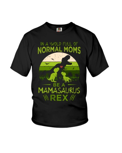 IN A WORLD - T REX MOM - MAMASAURUS