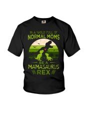 IN A WORLD - T REX MOM - MAMASAURUS Youth T-Shirt thumbnail