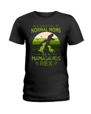 IN A WORLD - T REX MOM - MAMASAURUS Ladies T-Shirt thumbnail