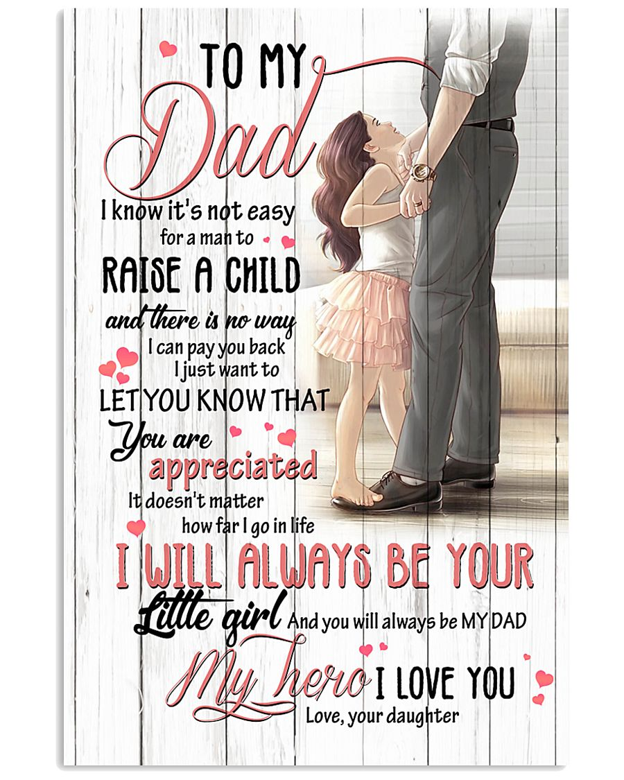 TO MY DAD - MY HERO 16x24 Poster