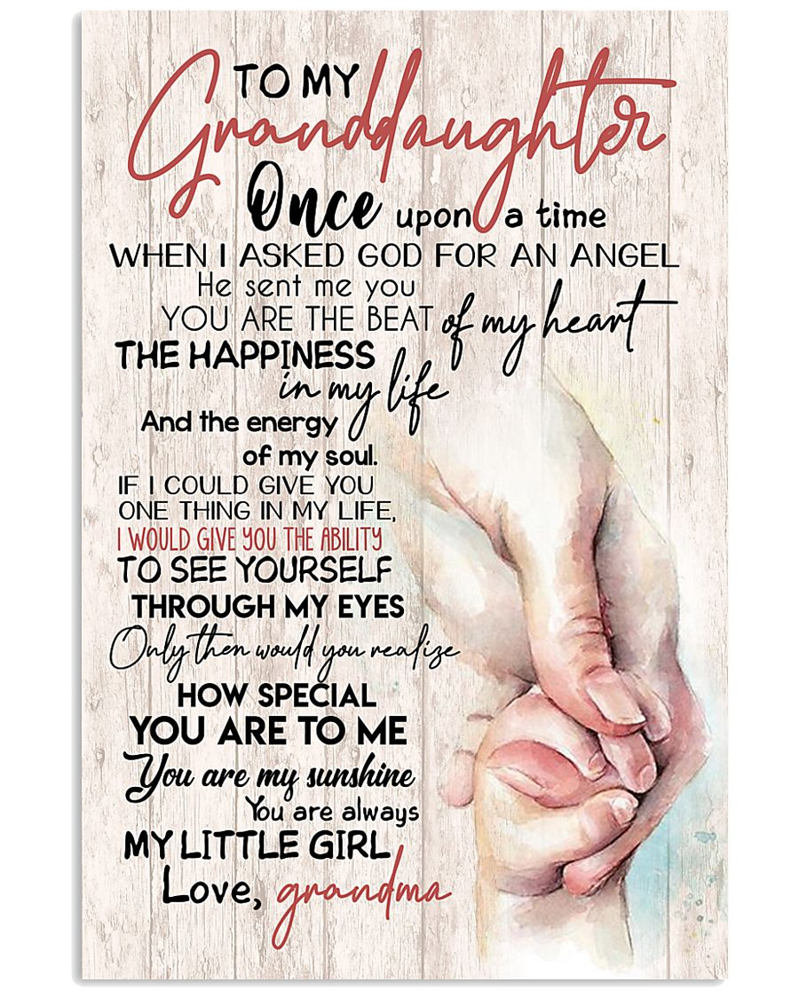 TO MY GRANDDAUGHTER - HANDS - GRANDMA 16x24 Poster
