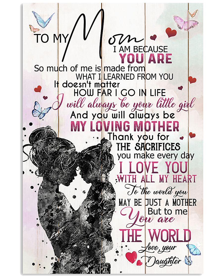 TO MY MOM - MY LOVING MOTHER 16x24 Poster