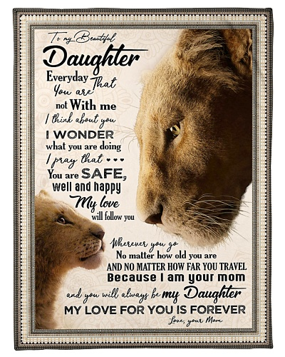 BLANKET - TO MY DAUGHTER - LION - EVERYDAY