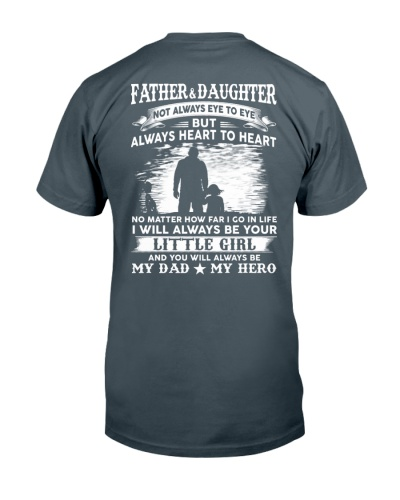 T-SHIRT - TO MY DAD - NO MATTER
