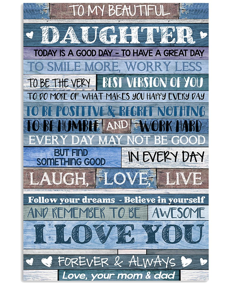 MOM AND DAD TO DAUGHTER 16x24 Poster