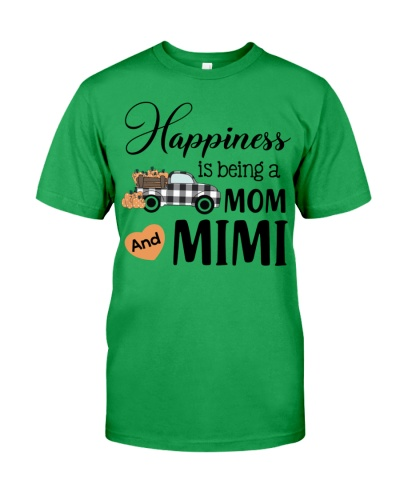 HAPPINESS IS BEING A MOM AND MIMI