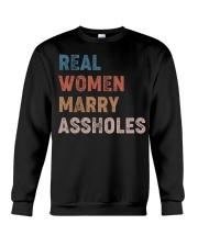 Real women marry assholes Crewneck Sweatshirt thumbnail