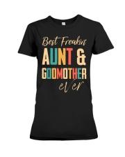 BEST FREAKING AUNTIE - GODMOTHER Premium Fit Ladies Tee thumbnail