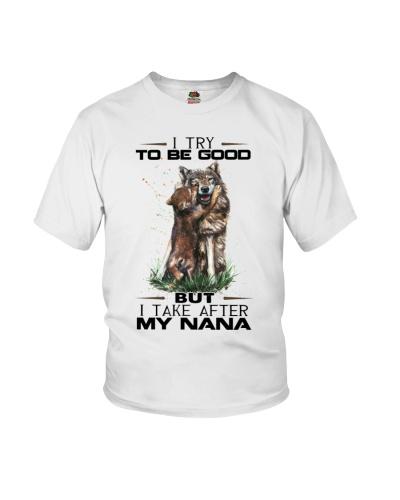 I TRY TO BE GOOD - NANA FOR GRANDCHILD