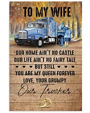To My Wife - Trucker - You Are My Queen Forever 16x24 Poster front