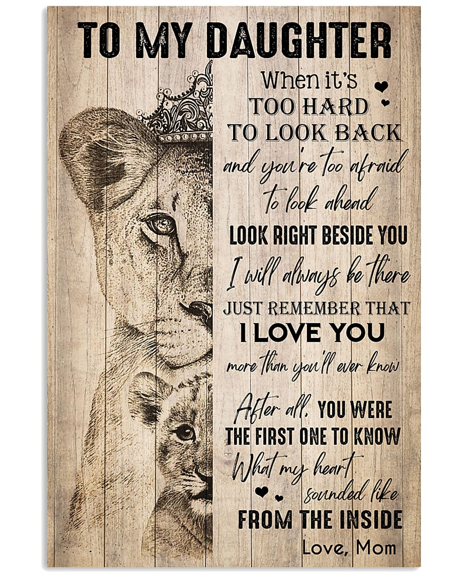 TO DAUGHTER - LIONESS - THE INSIDE 16x24 Poster
