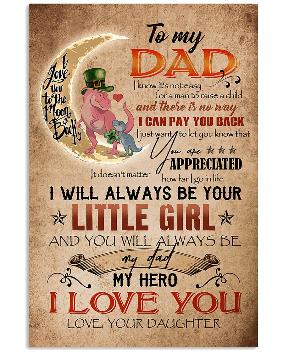 TO MY DAD - DINOSAUR - YOU ARE APPRECIATED 16x24 Poster