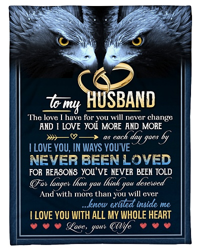 BLANKET - TO MY HUSBAND - EAGLE - I LOVE YOU