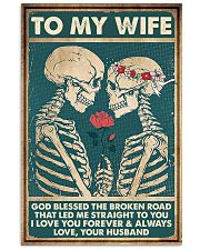 To Wife - Till The End Of Lives - God Blessed  16x24 Poster front