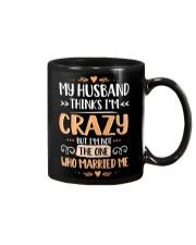 My husband thinks I'm crazy Mug thumbnail
