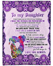 "To Daughter - I Don't Want You To Follow Large Fleece Blanket - 60"" x 80"" front"