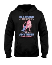 GRANDMA TO GRANDKIDS - IN A WORLD - BE KIND Hooded Sweatshirt thumbnail