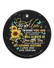 To My Mom - Circle Ornament  Circle ornament - single (porcelain) front
