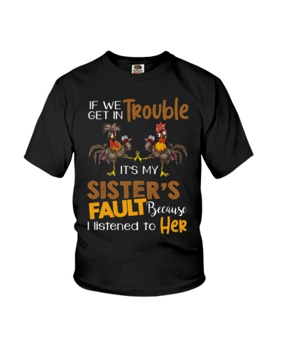 SISTER - IF WE GET TROUBLE