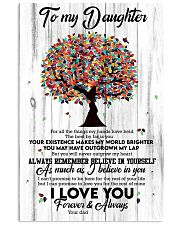 To My Daughter - Tree - For All The Things My  16x24 Poster front