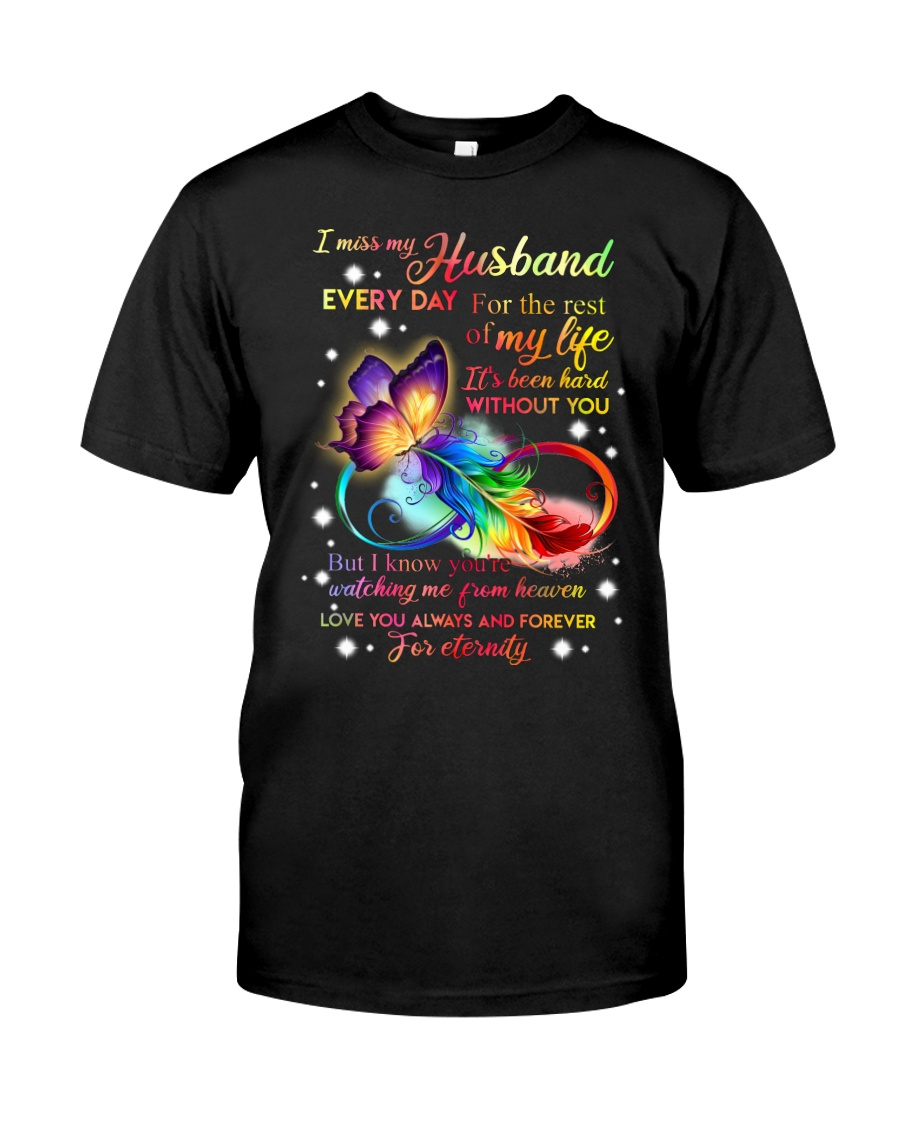 I miss my husband every day Classic T-Shirt