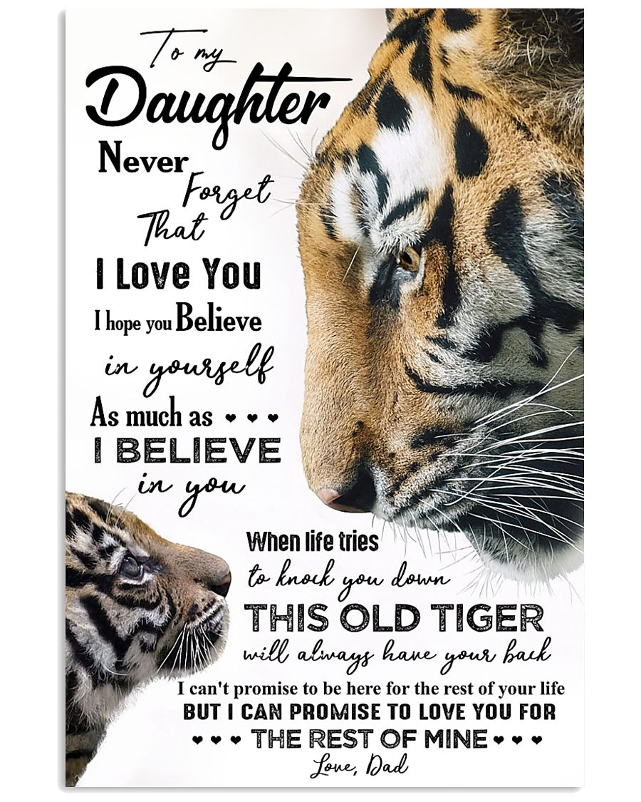 POSTER - TO MY DAUGHTER - TIGER - NEVER FORGET 16x24 Poster