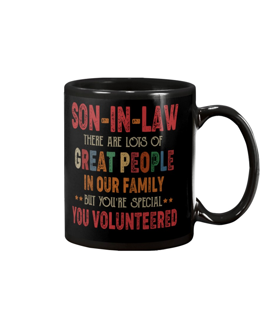 MUG - SON-IN-LAW - VINTAGE - YOU VOLUNTEERED Mug