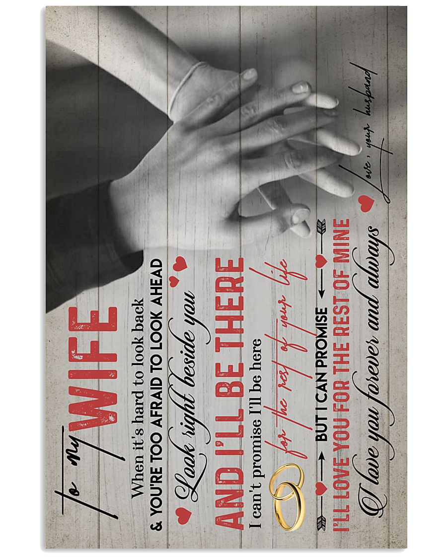 TO MY WIFE - HANH IN HAND - I LOVE YOU 16x24 Poster