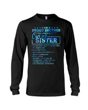 Brother - I Have A Crazy Sister - T-Shirt Long Sleeve Tee thumbnail